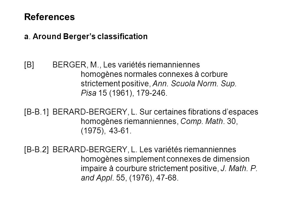 References a. Around Berger's classification [B]. BERGER, M